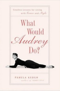 What would Audrey do ?
