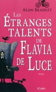 Couverture des Etranges Talents de Flavia de Luce
