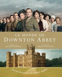 Le+monde+de+Downton+Abbey