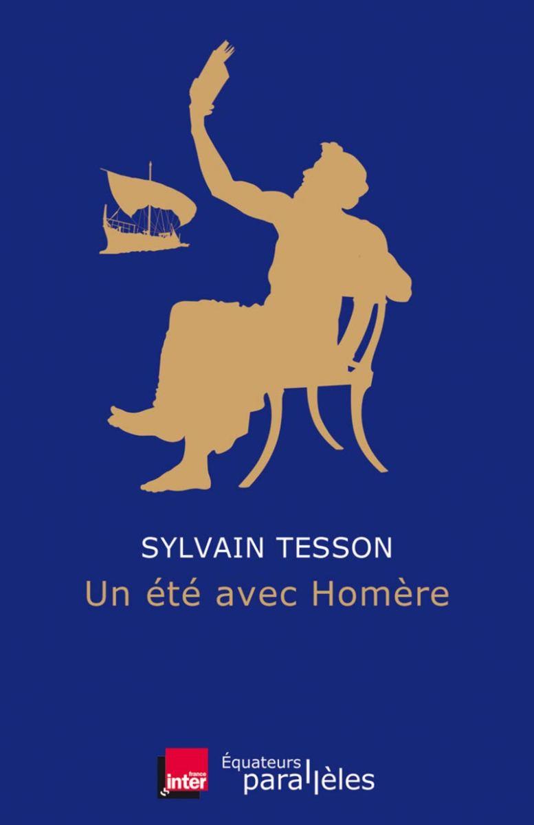 Un été avec Homère, de Sylvain Tesson