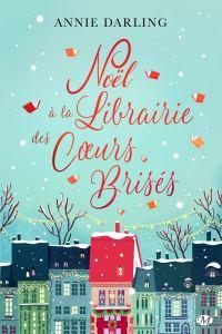Noël à la librairie des coeurs brisés, romance d'Annie Darling