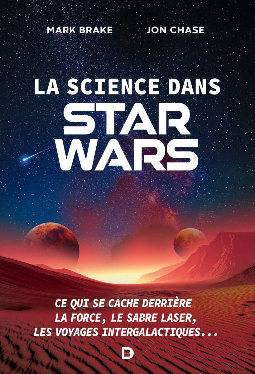 La Science dans Star Wars