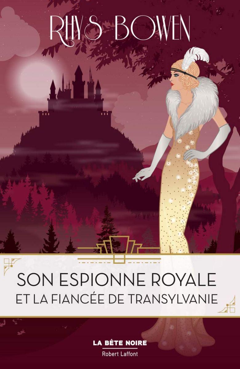 Son Espionne Royale et la financée de Transylvanie