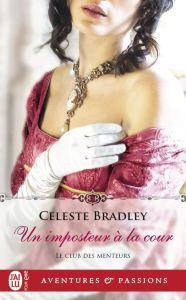 Un Imposteur à la cour, roman de Celeste Bradley