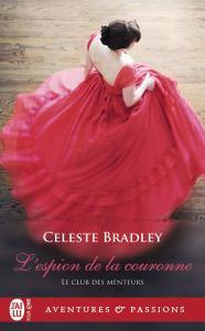 L'Espion de la couronne, roman de Celeste Bradley