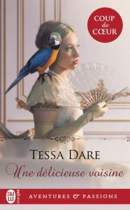 Une Délicieuse Voisine, romance historique de Tessa Dare
