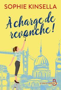 A charge de revanche, roman de Sophie Kinsella