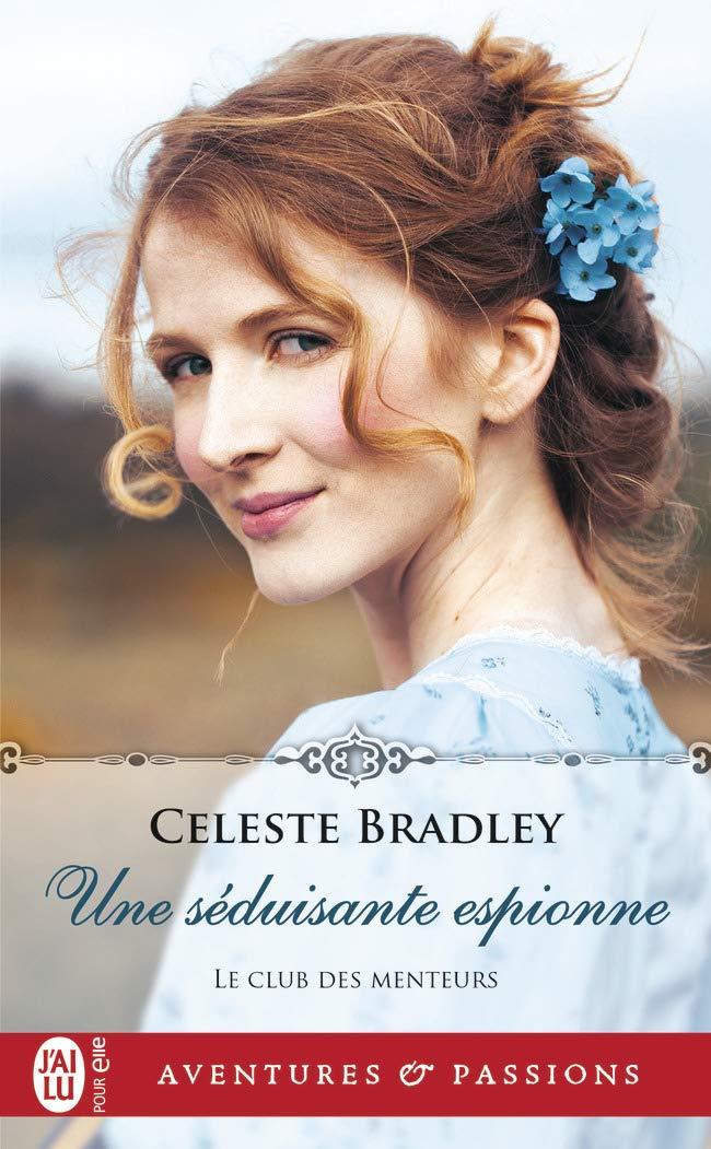 Une Séduisante Espionne, roman historique de Celeste Bradley