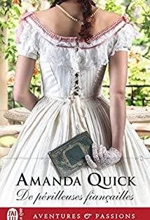 De Périlleuses Fiançailles, roman historique d'Amanda Quick