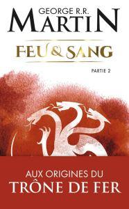 Feu et Sang, tome 2