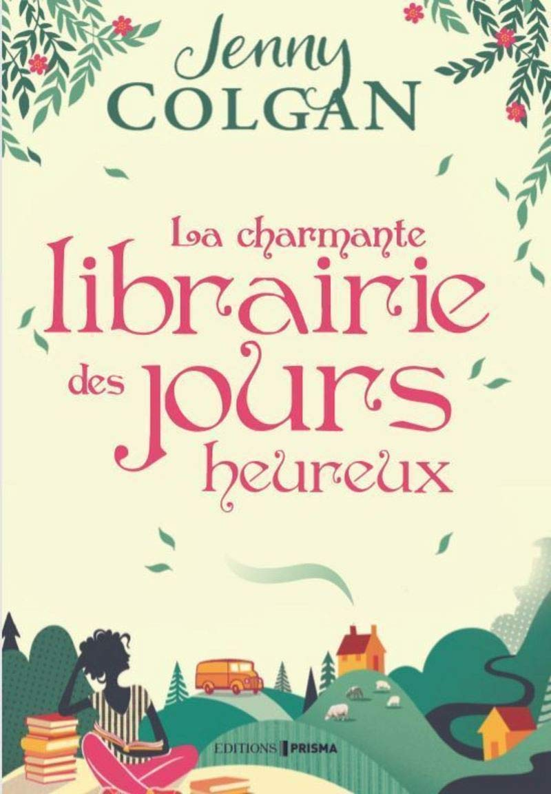 La charmante librairie des jours heureux, roman de Jenny Colgan