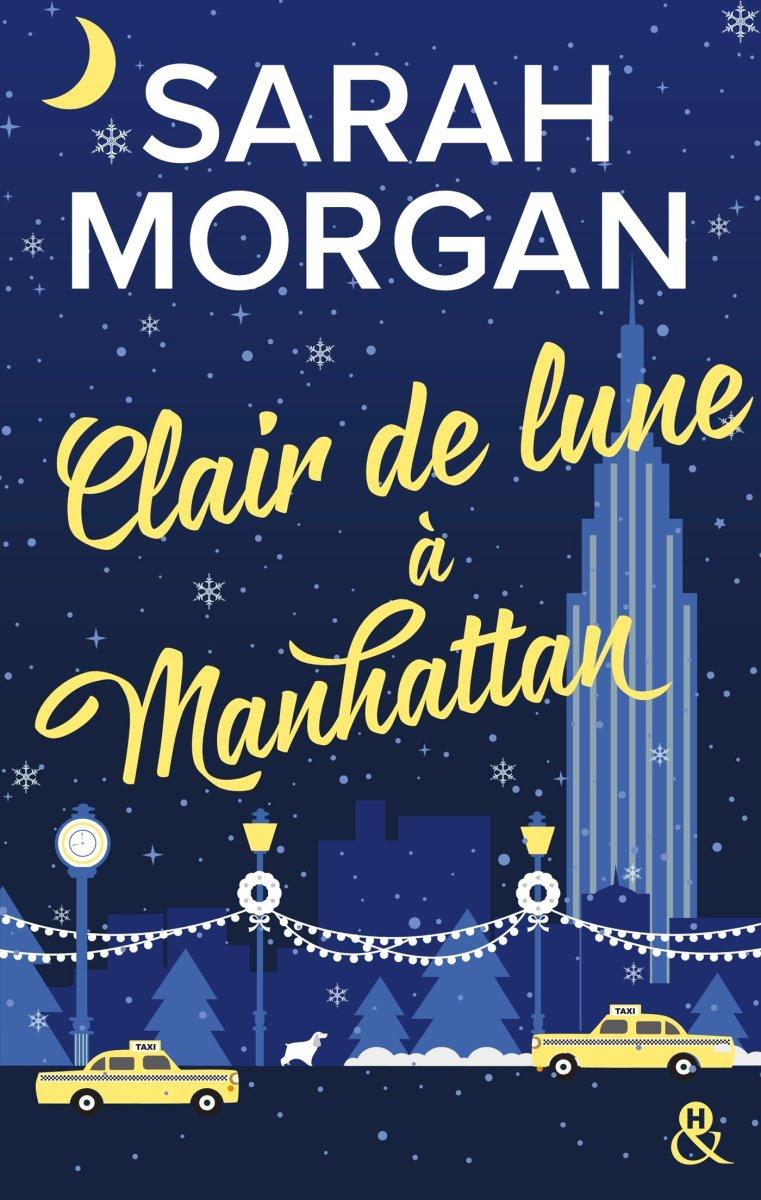 Clair de Lune à Manhattan, roman de Sarah Morgan