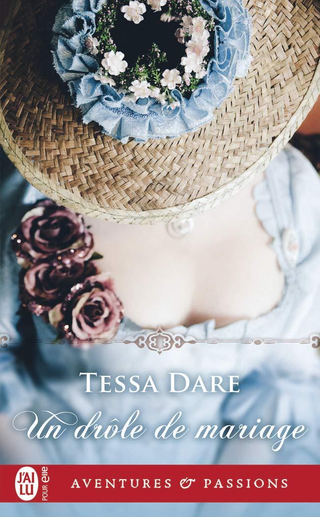 Un Drôle de mariage, romance historique de Tessa Dare