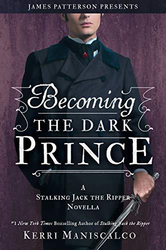 Becoming the Dark Prince, de Kerri Maniscalco
