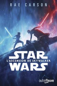 L'Ascension de Skywalker, roman de Rae Carson