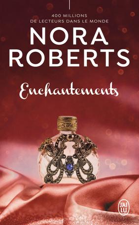 Enchantements, roman de Nora Roberts