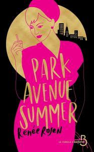 Park Avenue Summer, roman de Renée Rosen