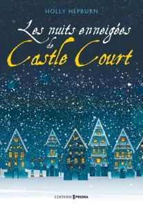 Les nuits enneigées de Castle Court