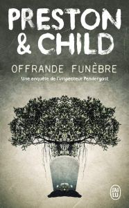 Offrande Funèbre, thriller de Preston & Child