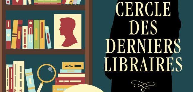 Le Cercle des derniers libraires, roman policier de Sylvie Baron