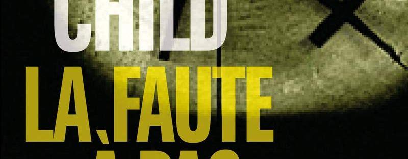 La Faute à pas de chance, roman policier de Lee Child