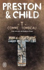 T comme tombeau, roman de Preston et Child