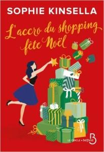 L'accro du shopping fête Noël, de Sophie Kinsella