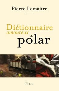 Le Dictionnaire amoureux du polar