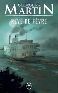 Rêve de Fèvre, roman de George Martin