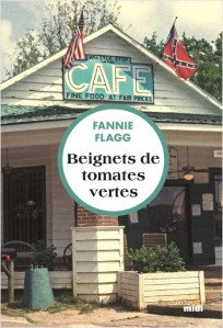 Beignets de tomates vertes, roman de Fannie Flagg