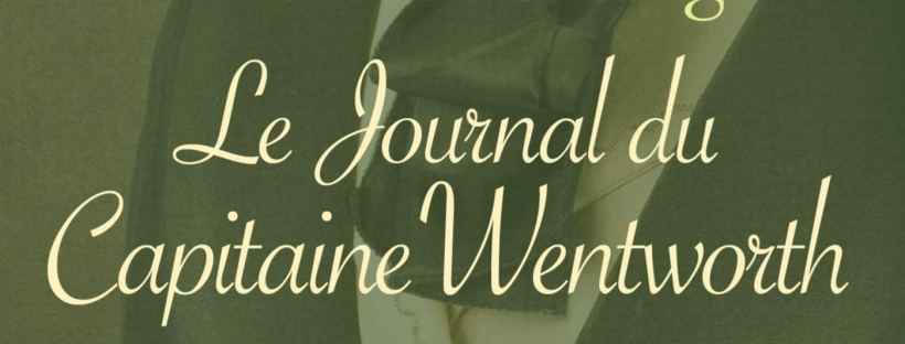 Le Journal du capitaine Wentworth, roman d'Amanda Grange
