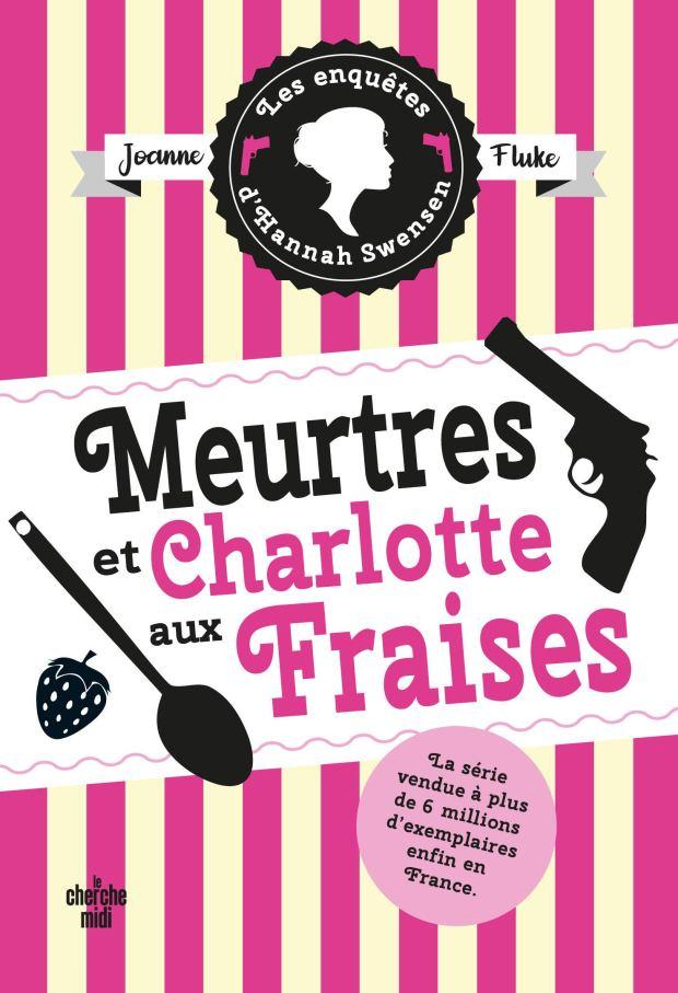 Meurtres et charlotte aux fraises, roman policier